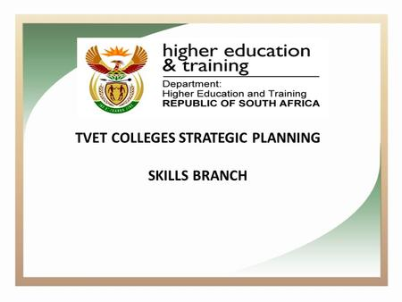 TVET COLLEGES STRATEGIC PLANNING