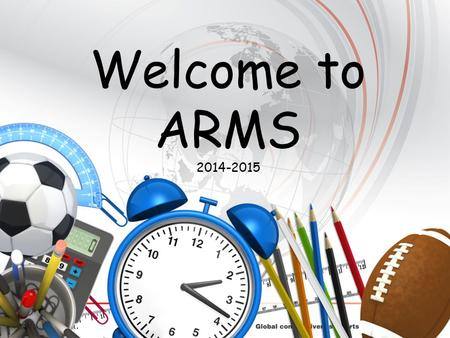 1 Welcome to ARMS 2014-2015. 2 Title I Annual Meeting for Parents 2014 - 2015.