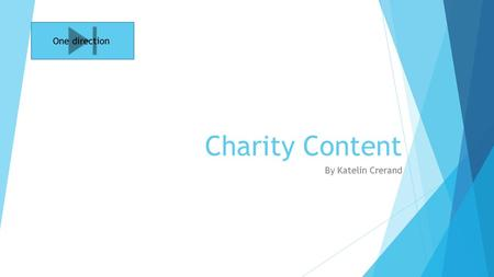 Charity Content By Katelin Crerand One direction.