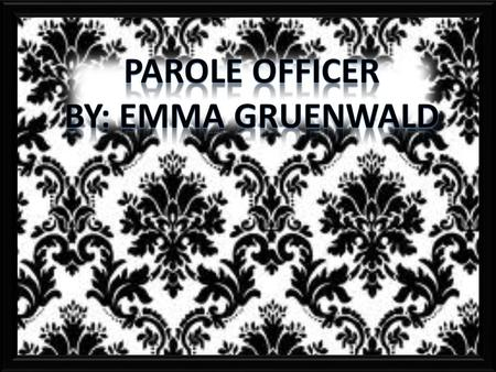 Parole officers work with offenders who are on parole; who have committed serious crimes and have already served part of their sentence in prison. They.