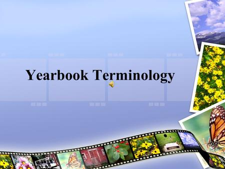 Yearbook Terminology.