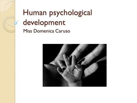 Human psychological development