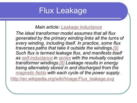 Main article: Leakage inductance