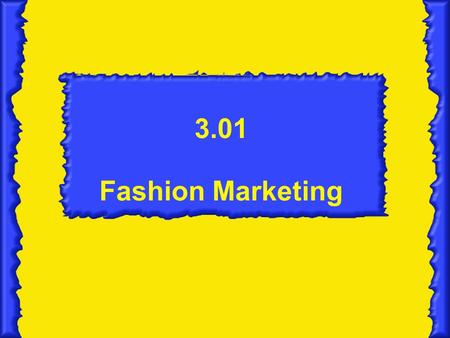 3.01 Fashion Marketing.