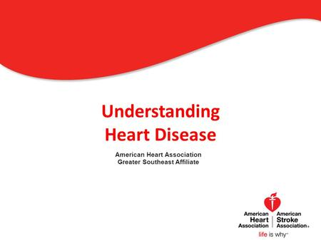 Understanding Heart Disease American Heart Association Greater Southeast Affiliate 0.