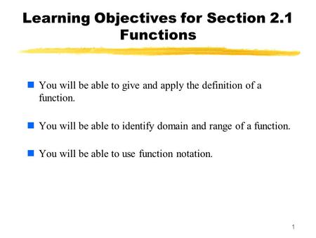 Learning Objectives for Section 2.1 Functions