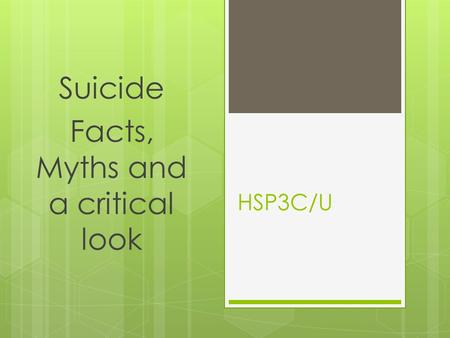 Suicide Facts, Myths and a critical look