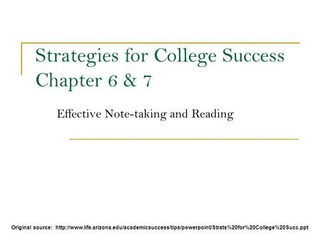 Strategies for College Success Chapter 6 & 7
