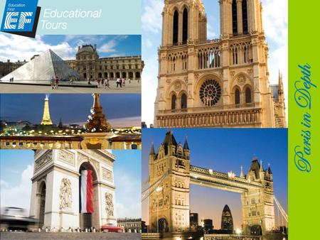 Paris in Depth. Newfound confidence In addition to gaining greater cultural sensitivity and an international perspective, student return feeling more.
