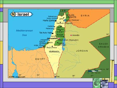 ISRAEL AND PALESTINE History, Wars, Politics and The Peace Process.