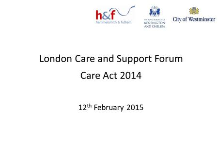 London Care and Support Forum
