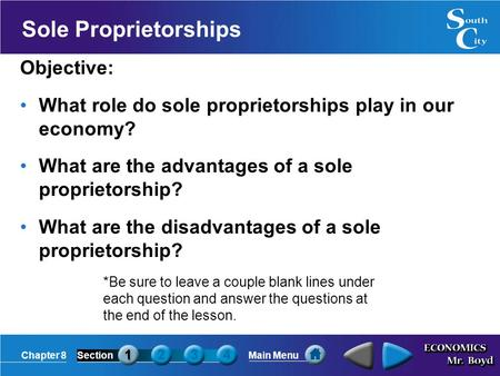 Sole Proprietorships Objective: