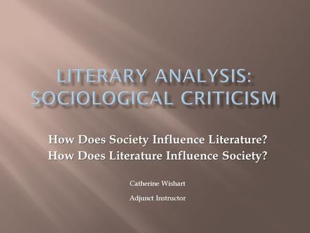 Literary Analysis: Sociological Criticism