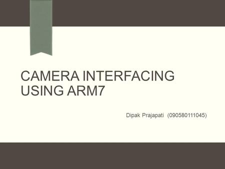 Camera Interfacing using ARM7