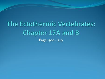 The Ectothermic Vertebrates: Chapter 17A and B