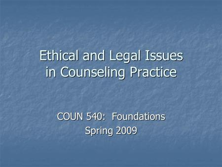 ethical concepts in counselling This section of the ethical framework looks behind our commitment to clients and ethics to consider their implications for good practice in more detail 3  it sets out what can be expected of all members and registrants of bacp as practitioners providing therapeutically-informed services, particularly coaching, counselling, pastoral care.