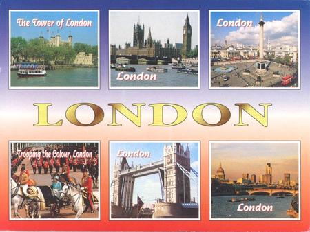 1 LONDON. 2 LONDON  The capital of the U.K  London is the biggest city in Britain and in Europe  It has a population of 7,172,036 (2001) It is situated.