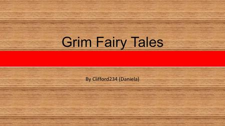 Grim Fairy Tales By Clifford234 (Daniela). My Own Cinderella Story When Cinderella's Mother died her dad married another woman. Cinderella's Step mother.