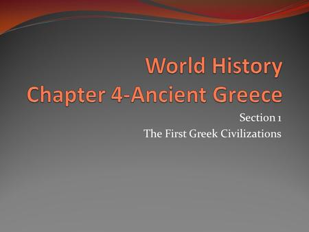 World History Chapter 4-Ancient Greece