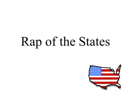 Rap of the States.