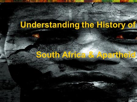 Understanding the History of South Africa & Apartheid.