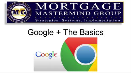 Google + The Basics. Google + business pages have gotten much easier to use Navigation to and set up is guided Here are few specifics ……. Go to Google.