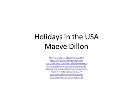 Holidays in the USA Maeve Dillon