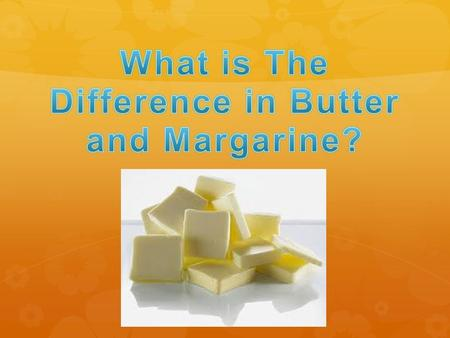 Butter  Butter is a natural food product.  Butter is generally high in saturated fat.  The melting point of butter is between 90 degrees F and 95.