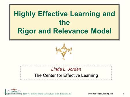 Highly Effective Learning and the Rigor and Relevance Model