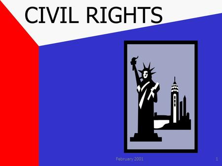 February 20011 CIVIL RIGHTS. February 20012 PURPOSE: All local agencies must comply with USDA regulations on nondiscrimination and the following requirements: