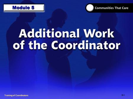 1-2 Training of Process FacilitatorsTraining of Coordinators 5-1.