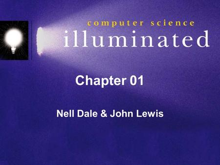 Chapter 01 Nell Dale & John Lewis.