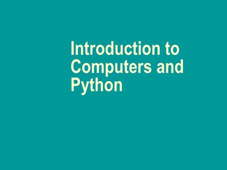 Introduction to Computers and Python. What is a Computer? Computer- a device capable of performing computations and making logical decisions at speeds.
