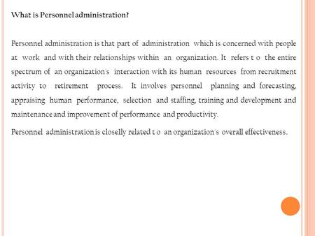 What is Personnel administration?