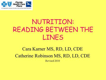NUTRITION: READING BETWEEN THE LINES