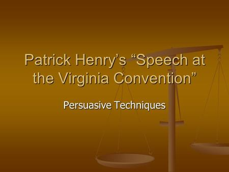 "Patrick Henry's ""Speech at the Virginia Convention"""