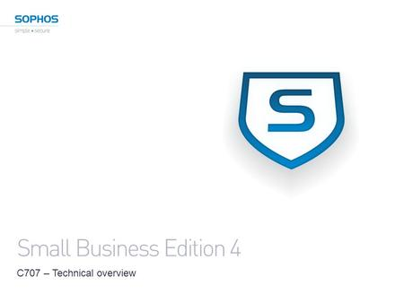 Small Business Edition 4 C707 – Technical overview.