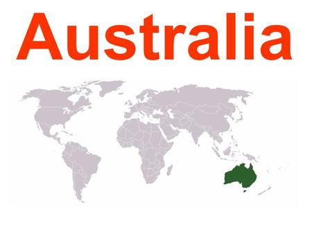 Australia. Australia is the smallest continent.