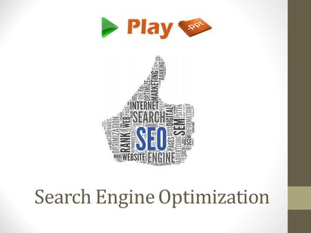 Search Engine Optimization. Introduction SEO is a technique used to optimize a web site for search engines like Google, Yahoo, etc. It improves the volume.