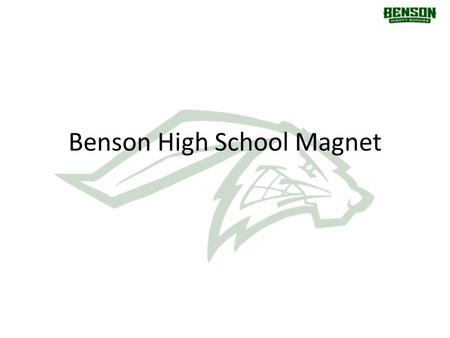 Benson High School Magnet. School Counselors Mrs. Brown – E, Q, R – Director Ms. Carper – F, G, S – Records Mr. Emmer – A, B, T, U, V – Career Mr. Ferree.