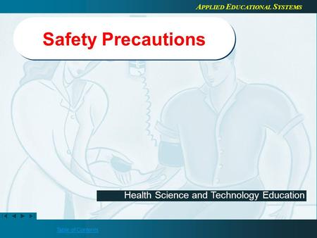 Safety Precautions Refer to the Healthcenter21 Course Guide for more information about editing teacher presentations.