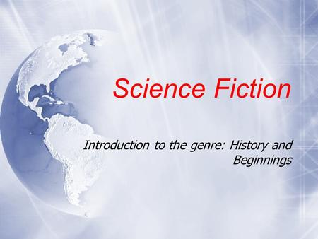 Introduction to the genre: History and Beginnings