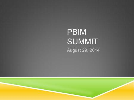 PBIM SUMMIT August 29, 2014. TODAYS INFORMATION  State Budget Highlights  Peralta's 2014-15 Final Budget  Funding Sources  Unrestricted General Fund.