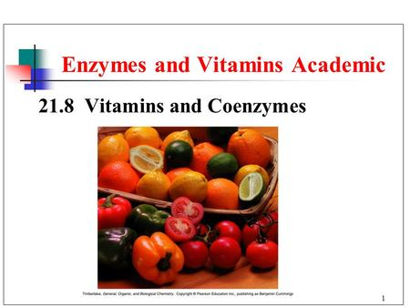 1 21.8 Vitamins and Coenzymes Enzymes and Vitamins Academic.
