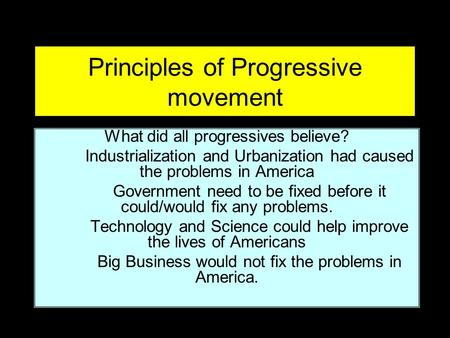 Principles of Progressive movement