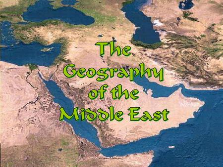 Unit #7: Southwest Asia The Middle East. Take Five… What is the ...