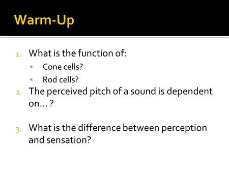 Warm-Up What is the function of: