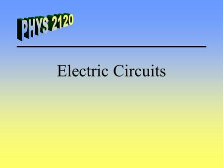 Electric Circuits. Power Sources Power supplies provide both voltage and current. Direct Current (DC) –Batteries and AC adapters Alternating Current (AC)