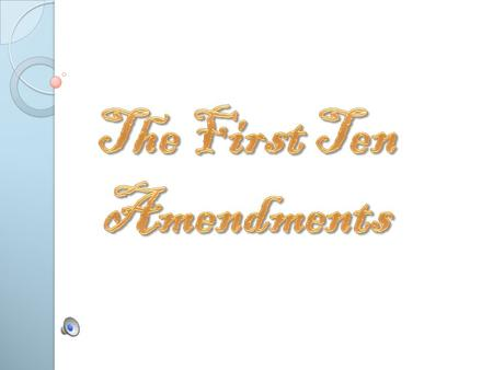 "The First Amendment ""Congress shall make no law respecting an establishment of religion, or prohibiting the free exercise thereof; or abridging the freedom."