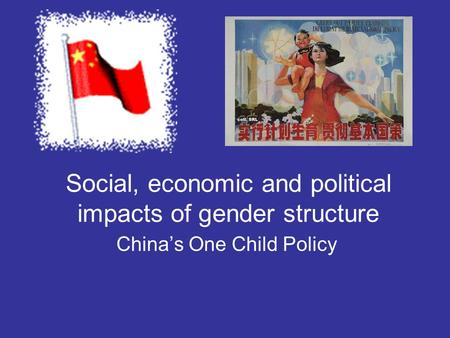 Social, economic and political impacts of gender structure